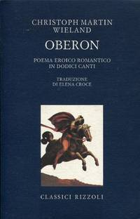 Oberon. Poema eroico romantico in dodici canti