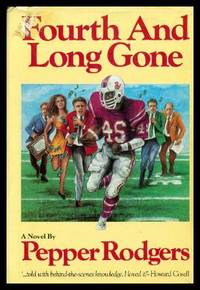 FOURTH AND LONG GONE - A Football Novel
