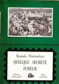 Quelque fureur secrète by MARKANDAYA Kamala - 1956 - from Le Grand Chene (SKU: 13529)
