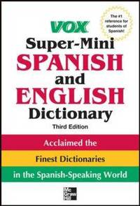 Vox Super Mini Spanish and English Dictionary