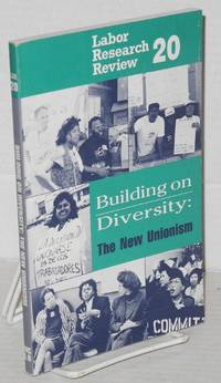 Building on diversity: the new unionism