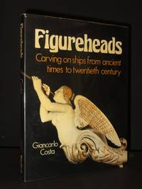 Figureheads: Carving on ships from ancient times to twentieth century