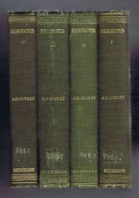 Herodotus In Four Volumes, with an English Translation by A D Godley: Books I and II; Books III and IV; Books V-VII; Books VIII-IX
