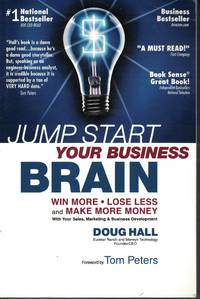 image of Jump Start Your Business Brain Win More - Lose Less and Make More Money  with Your Sales, Marketing and Business Development
