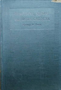 Practical Home and School Gardens by  George W Hood - First Edition - 1916 - from Old Saratoga Books and Biblio.com