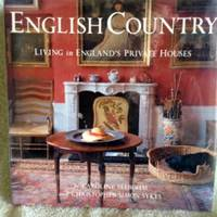 image of English Country: Living in England's Private Houses
