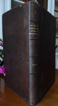 AN ESSAY CONCERNING HUMANE UNDERSTANDING. In four books by Locke, John - 1690