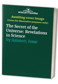 image of The Secret of the Universe: Revelations in Science
