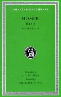 The Iliad by A. T. Murray; Homer; Robert Fagles - 1925