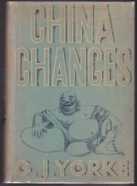 China Changes by Gerald Yorke (Aleister Crowley Related) - First American Edition, First Printing - 1936 - from GatesPastBooks and Biblio.com