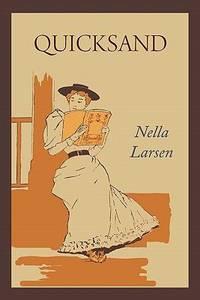 Quicksand by Nella Larsen - Paperback - 2011 - from ThriftBooks and Biblio.com