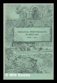 Original printmaking in Britain, 1600-1900