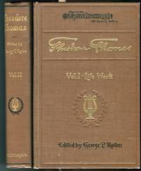 Theodore Thomas; A Musical Autobiography; In Two Volumes with Portraits and Views; Volume I;...