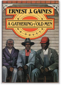 A Gathering of Old Men.