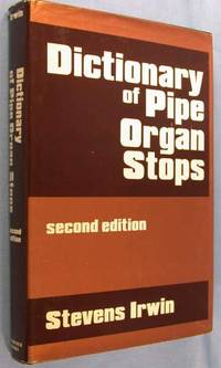 image of Dictionary of Pipe Organ Stops (Second Edition)