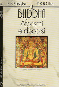 Aforismi e discorsi by Buddha - Paperback - IED - 1994 - from Controcorrente Group srl BibliotecadiBabele and Biblio.com
