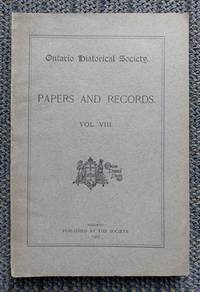 image of ONTARIO HISTORICAL SOCIETY.  PAPERS AND RECORDS.  VOL.VIII.