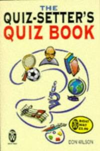 The Quiz-setter's Quiz Book (Right Way S.)