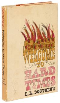 Welcome to Hard Times by  E.L DOCTOROW - First Edition - 1960 - from Between the Covers- Rare Books, Inc. ABAA and Biblio.com