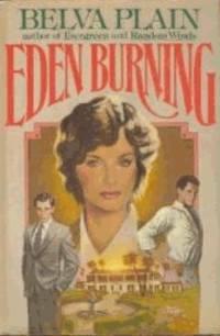 Eden Burning: A Novel