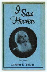 image of I Saw Heaven and It Changed My Life!