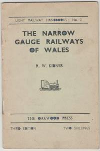 The Narrow Gauge Railways of Wales