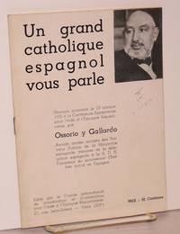 Un grand catholique espagnol vous parle; discours prononcé le 10 octobre 1936 à la Conférence Européenne pour l'aide à l'Espagne Républicaine