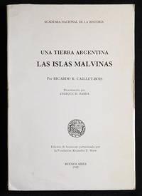 image of Las Islas Malvinas: Una Tierra Argentina; por Ricardo R. Caillet-Bois; presentación por Enrique M. Barba