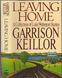 image of Leaving Home : A Collection of Lake Wobegon Stories