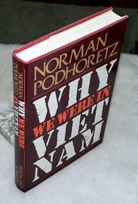 image of Why We Were in Vietnam