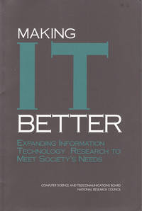 Making I.T. Better: Expanding Information Technology Research to Meet Society's Needs