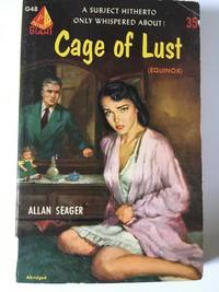 Cage Of Lust (Equinox) by  Allan Seager - Paperback - 1952 - from Ridge Road Sight and Sound (SKU: 10034)