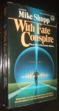With Fate Conspire Book One of TheDestiny Makers