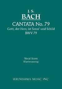 Cantata No. 79: Gott, der Herr, ist Sonn' und Schild, BWV 79