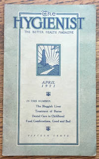 The Hygienist, The Better Health Magazine, April 1921 (Number 4, Vol. XI)