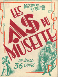 DESSINS DE R. CRUMB: LES AS DU MUSETTE - UN JEU DE 36 CARTES (36 FULL COLOR TRADING CARDS) by  Philippe Krumm & Dominique Cravic  Didier Roussin - Edition Not Stated - 1994 - from Arcana: Books on the Arts (SKU: 026451)