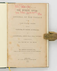 The Murray River. Being a Journal of the Voyage of the 'Lady Augusta' Steamer from the Goolwa, in South Australia to Gannewarra, above Swan Hill, Victoria, a Distance from the Sea Mouth of 1400 Miles