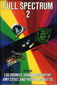 FULL SPECTRUM 2. by  Karen Haber and Michael Swanwick  Patricia A. McKillip - Signed First Edition - (1989.) - from Bookfever.com, IOBA (SKU: 45452)