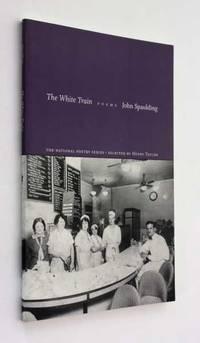 The White Train: Poems