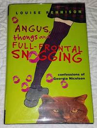 image of ANGUS, THONGS AND FULL-FRONTAL SNOGGING  Confessions of Georgia Nicholson