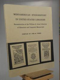 Mesoamerican Ethnohistory in United State Libraries