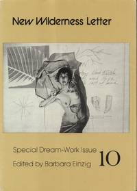 New Wilderness Letter Special Dream-Work Issue Number 10