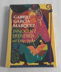 Innocent Erendira and Other Stories (First Edition)