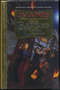 THE BARBED COIL. by J. V. Jones - 1997