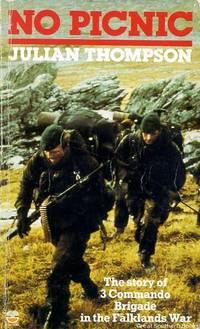 No Picnic: The Story of 3 Commando Brigade in the Falklands War