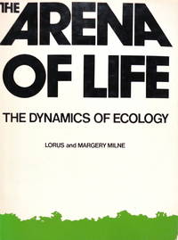 The Arena of Life: The Dynamics of Ecology
