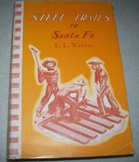 image of Steel Trails to Santa Fe