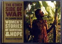 THE OTHER SIDE OF WAR.  Women's Stories of Survival & Hope by  Zainab Salbi - First Edition. First Printing. - 2006 - from Collectible Book Shoppe and Biblio.co.uk