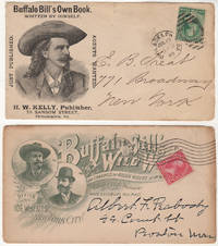 A pair of Buffalo Bill Cody illustrated advertising envelopes, one publicizing Buffalo Bill's Own Book,' Story of the Wild West and Camp Fire Chats, the other, his Wild West and Congress of Rough Riders of the World. Col. William F. Cody