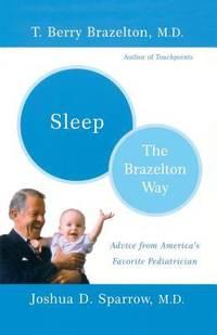 Sleep : The Brazelton Way